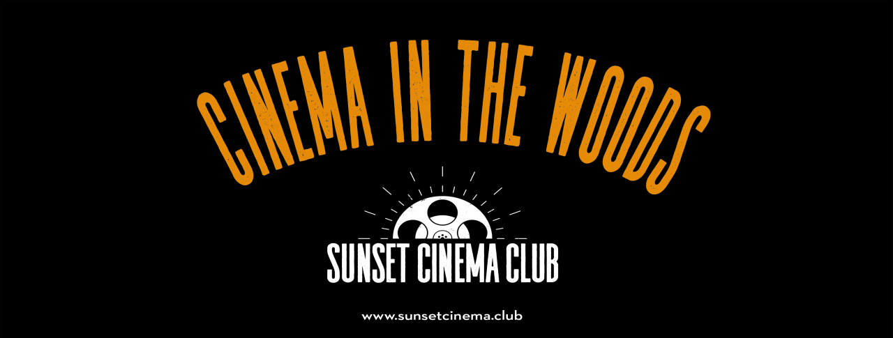 Cinema In The Woods - NOTTINGHAM - Sunset Cinema Club - outdoor cinema experience - outside in the woods